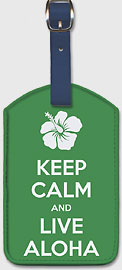 Keep Calm and Live Aloha - Hawaiian Leatherette Luggage Tags