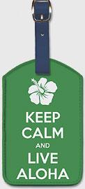 Keep Calm and Live Aloha - Hawaiian Leatherette Luggage Tags
