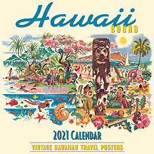 Hawaii Bound - 2021 Deluxe Hawaiian Wall Calendar