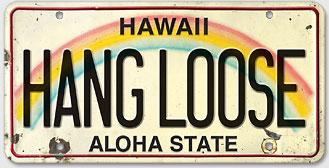 Hang Loose - Hawaiian Vintage License Plate