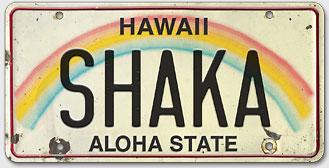 Shaka - Hawaiian Vintage License Plate