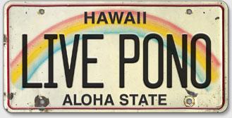 Live Pono - Hawaiian Vintage License Plate